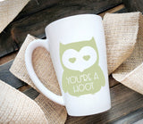 Owl Coffee Cup, You're a hoot, Funny Quote, Large Ceramic Coffee Cup, Gift for Friend, Thank you gift, Valentines day gift for boyfriend - lasting-expressions-vinyl