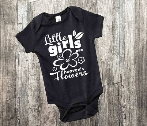 Baby Girl Shirt, Little Girls Heaven's Flowers, Cute Baby Outfit, Baby Shower Gift, Gift for Newborn, Flower Baby Jumper, Baby Romper Saying - lasting-expressions-vinyl