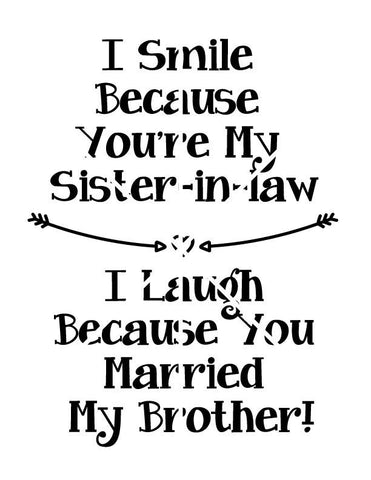 Sister in Law Quote, SVG Saying File for Stencil Silhouette, Sayings to  print, Coffee Mug Quote, Gift for Sister-in-law, Funny brother quote