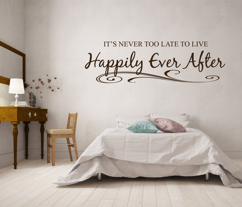 Happily Ever After Vinyl Lettering Quote for Wall, Bedroom Wall Decor Art Sayings, Above Bed Wall Quote Sticker, Vinyl Decal Never too late - lasting-expressions-vinyl