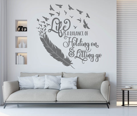 Feather Quote Wall Art, Life Saying for Wall, Living Room Wall Words, Life Quote Wall Lettering, Life is a Balance Holding On Letting Go - lasting-expressions-vinyl