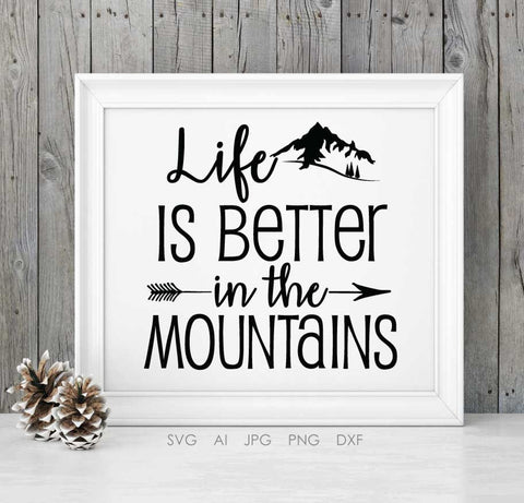 Mountain Saying SVG Quote Design, Sign Stencil Design Printable, Gift for Her, Printable Art, Vinyl Design Saying Die Cut, Sayings to Print - lasting-expressions-vinyl