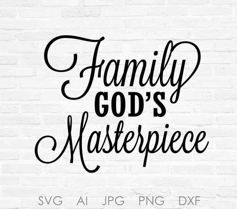 86c34f07c9ed6 God's Masterpiece SVG Quote Design, Digital Vector Clipart Sayings, Design  Sayings to Print,