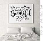 Inspiration Bedroom Decor Printable Quotes, Sayings to Print, Vinyl Design Vector Art, Own Kind Beautiful Quote, Sign Stencil Clipart Quote - lasting-expressions-vinyl