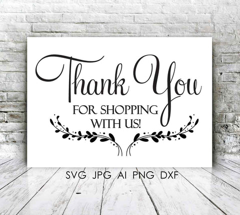 Thank you for shopping with us Quote Vector Digital Typography Design - SVG Print Signs, Small Business Supplies, Business Thank you card - lasting-expressions-vinyl