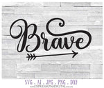 Brave SVG Digital Download Quote File, Clipart Words to Cut, Silhouette Sign Stencil Design, Vector Clipart Sayings, Printable Typography - lasting-expressions-vinyl