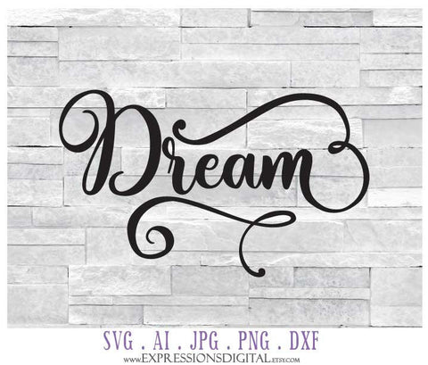 SVG Clipart Cut Design, Dream Vector Clipart Quote, SVG Quote to Print, Typography Artwork, Cricut Cut Designs, Silhouette Craft Stencil - lasting-expressions-vinyl
