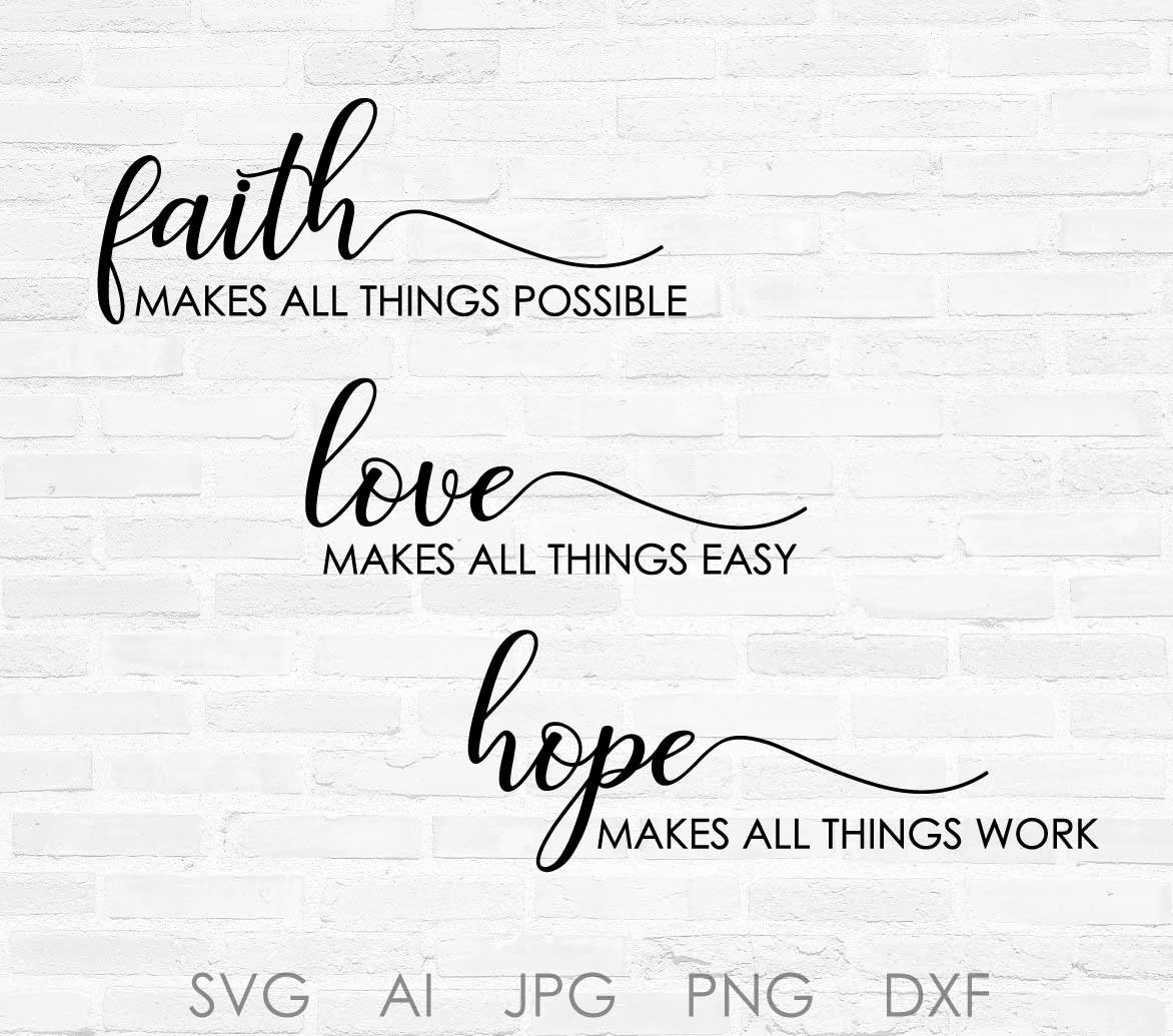 Faith SVG Quote Design, Love Vector Clipart Quote, Hope