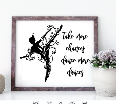 SVG Quote Dance Clipart Design, Printable Home Decor Wall Art, Motivational Saying to Print, Dancer Clipart Vector, DXF Vinyl Die Cut Design - lasting-expressions-vinyl