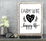 Digital Quote Vinyl Design Artwork, SVG Saying Vector Craft Tile, Farm Wife Happy Life Saying to Print, Farmhouse Home Decor Wall Art Sign - lasting-expressions-vinyl