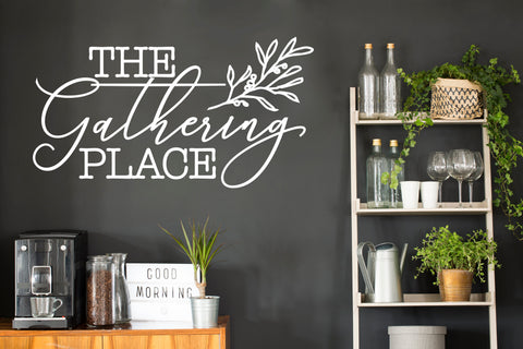 The Gathering Place Saying for Wall, Family Room Sign - lasting-expressions-vinyl