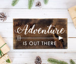 Wood Adventure is out there Sign - lasting-expressions-vinyl
