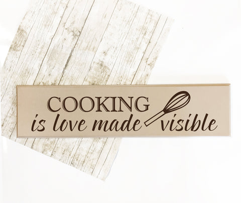 Cooking Love Made Visible Saying Sign - lasting-expressions-vinyl
