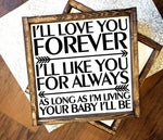 Wood Love Quote Sign, Your Baby Saying - lasting-expressions-vinyl