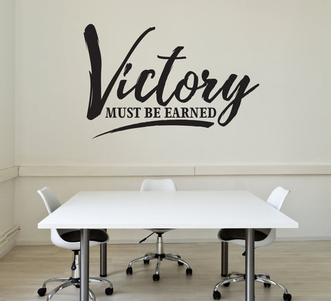 Inspirational Quote Vinyl - Victory Must Be Earned Sign - lasting-expressions-vinyl