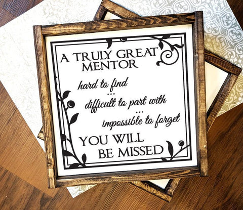 Wood Retirement Plaque, Retirement Gift Mentor Saying - lasting-expressions-vinyl