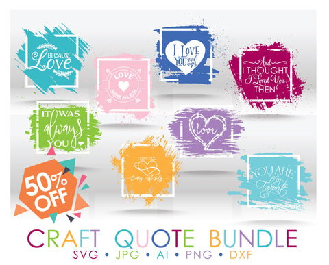Love Quote SVG Bundle, Cricut Clipart Quote Group, DXF Laser Cutting File, Wedding Sign Silhouette Vector Clipart, Hand Lettered Font Design - lasting-expressions-vinyl
