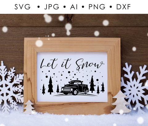 SVG Craft Quote Christmas, Vinyl Craft Quotes for Cricut, Digital Vector Designs, Let it Snow Saying to Print, Vintage Farm Truck Clipart - lasting-expressions-vinyl