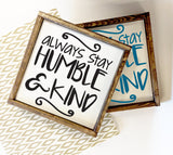 Humble and Kind Wood Sign Home Decor - lasting-expressions-vinyl