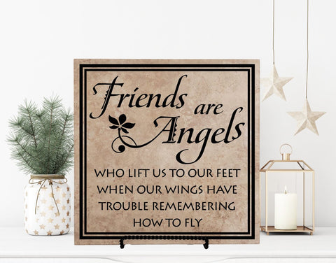 Friends are Angels Quote Plaque, Friends Birthday Gift for Her, Thank You for Support Gift for Friend, Friend Going Away, Friendship Quote - lasting-expressions-vinyl