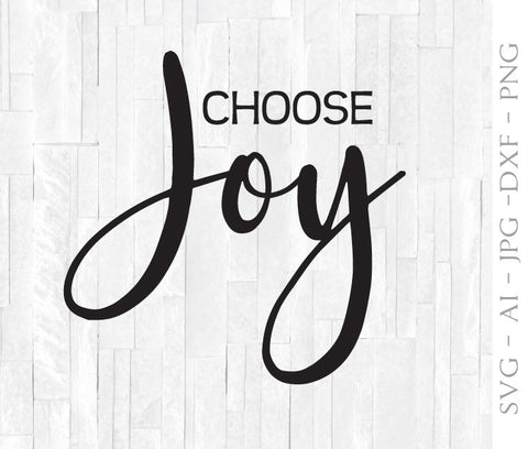 SVG Quote for Cricut, Choose Joy Saying, Printable Home Decor, Nursery Wall Art, Vinyl Shirt Design, Silhouette Vinyl Crafting Design File - lasting-expressions-vinyl