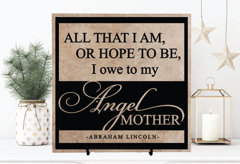 Abraham Lincoln Mother Quote Sign - lasting-expressions-vinyl