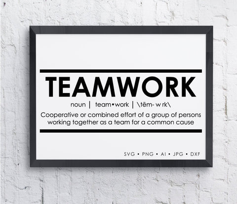 Teamwork Motivation Saying to Print, Inspriational Poster Printable, SVG File for Cricut Vinyl Crafts, Boys Bedroom Sign Stencil, Definition - lasting-expressions-vinyl