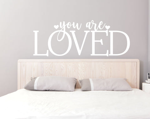 You are loved Vinyl Wall Quote, Love Saying for Wall, Vinyl Wall Decal Design, Bedroom Wall Art, Wall Home Decor, Baby Nursery Wall Decor - lasting-expressions-vinyl