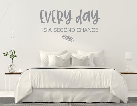 Vinyl Quote Wall Art, Every day is a Second Chance Vinyl Lettering - lasting-expressions-vinyl