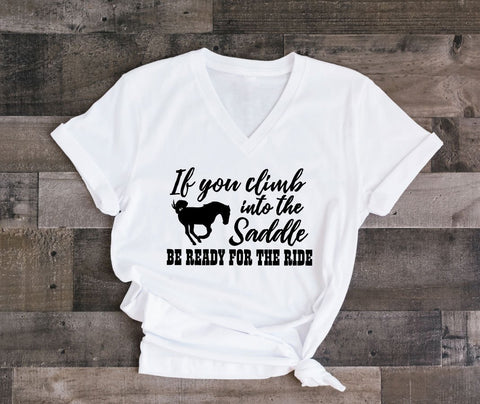Horse Shirt with Saying, Climb in Saddle Get Ready for Ride Quote Shirt, Women's Graphic Tee, Bucking Horse Hoodie, Women's Western Clothing - lasting-expressions-vinyl