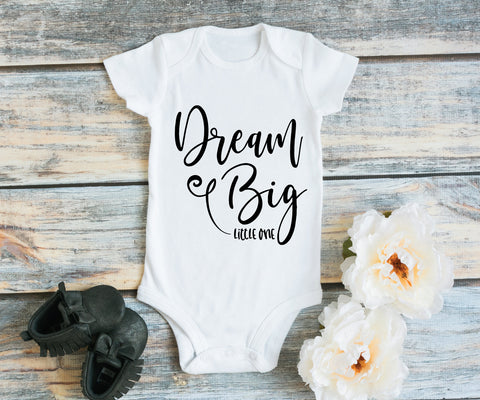 Dream Big Little One Baby Jumper Quote, Newborn Baby Going Home Outfit, Baby One Piece Shirt with Saying, Gift for Niece, Dream Big Quote - lasting-expressions-vinyl