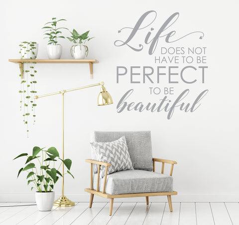 Life Doesn't Have to be Perfect Sign, Life Wall Sticker Quote, Large Wall Sticker Art, Vinyl Wall Decal Quote, Living Room Wall Home Decor - lasting-expressions-vinyl