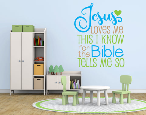 Jesus Loves Me Wall Quote, Large Vinyl Wall Words, Kids Bedroom Wall Stickers, Jesus Loves Me Bible Tells Me So Saying for Wall, Church Art - lasting-expressions-vinyl