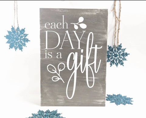 Each day is a gift Quote Sign, Rustic Wood Wall Art - lasting-expressions-vinyl