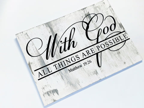 Wood hanging sign, God all things are possible saying - lasting-expressions-vinyl