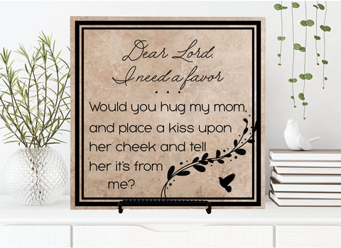 Mom Memorial Quote Sign, Dear Lord I Have a Favor Hug My Mom Saying, Loss of Mother Gift, First Christmas in Heaven, In Loving Memory Plaque - lasting-expressions-vinyl