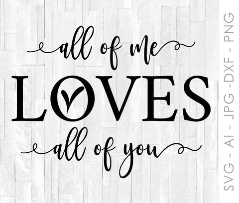 Love SVG Quote, Valentines Day Design for Cricut, Silhouette Vinyl Design, DXF Laser Cutting Design, Wall Art, SVG File Sayings to Print - lasting-expressions-vinyl