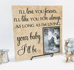 I'll love you forever, like always, your baby I'll be sign, picture frame, Gift for mom children, Mother's Day, Baby Shower, Mom Quote Sign - lasting-expressions-vinyl