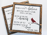 Red Cardinal Sign, Remembrance Quote Sign, When You Believe Beyond, Heaven Cardinal Saying Sign, In Loving Memory Gift, Memorial Quote Sign - lasting-expressions-vinyl
