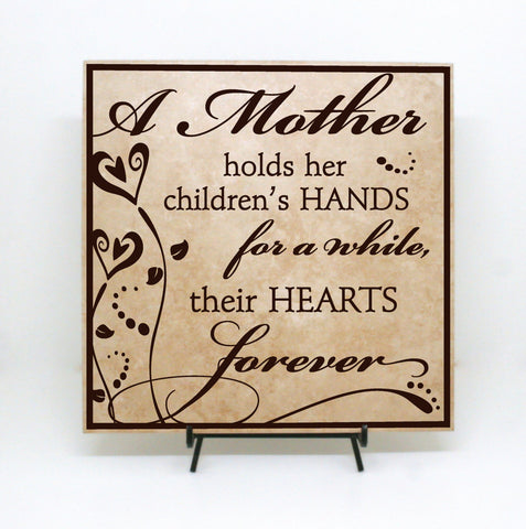 Mom Quote Sign - Mother Holds Children's Hands Forever - lasting-expressions-vinyl