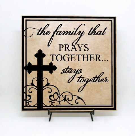 Family Sign- Prays together Stays Together Sign - lasting-expressions-vinyl