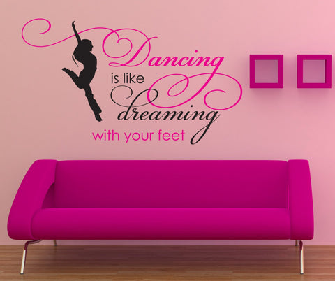 Dance Dream Quote for Girls Nursery Wall Decal, Girl Birthday Gift, Motivational Sign, Dance Studio Wall Poster, Bedroom Vinyl Wall Sticker - lasting-expressions-vinyl