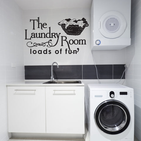 The laundry room, Loads of fun, Laundry Room wall vinyl decal - lasting-expressions-vinyl