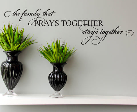 Family Wall Quote Vinyl Decal Sticker Decor, Removable Wall Quote Lettering, Family Pray Stay Together, Custom Saying for Wall Stencil Art - lasting-expressions-vinyl