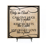 Only an Aunt Quote Plaque - lasting-expressions-vinyl