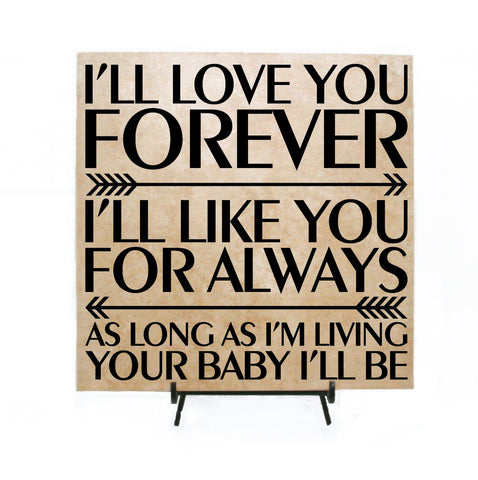 Love you forever quote, my baby you'll be, Wedding Gift for Parent, Love quote, Gift for Baby First Birthday, Nursery Decor, Children's Book - lasting-expressions-vinyl