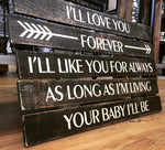 Love Quote Wood Sign, Rustic Wood Wall Art, New Mom Gift, Mom Birthday, I'll Love You Forever Sign, Wood Nursery Decor, Love Saying Sign - lasting-expressions-vinyl