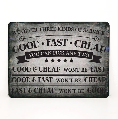 Good Fast Cheap Quote Sign - Metal Garage Sign - lasting-expressions-vinyl