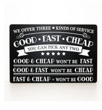 Metal Service Sign for Work, Three Kinds of Service, Thank You Gift for Business Owner, Funny Work Related Gift for Boss, Good Fast Cheap - lasting-expressions-vinyl