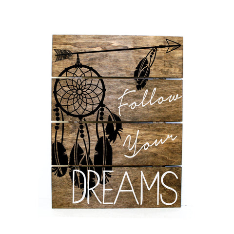 Wood Pallet Sign Dream Catcher - Follow your dreams - lasting-expressions-vinyl